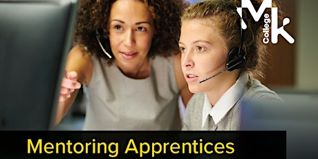 Mentoring Apprentices in the Workplace tickets