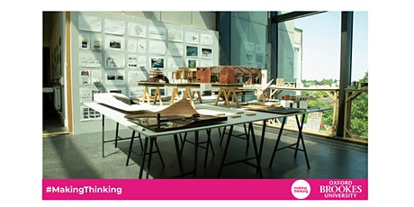 SCHOOL OF ARCHITECTURE: Oxford Brookes End Of Year Show Private View tickets