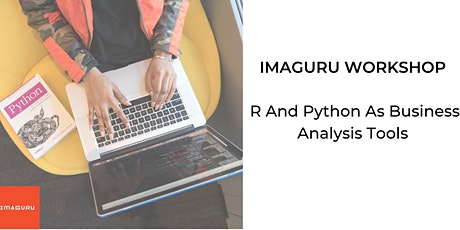 Workshop: R And Python As Business Analysis Tools tickets