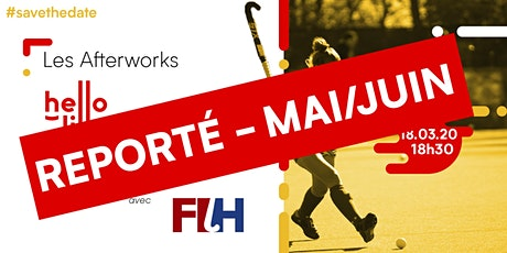 Afterwork #3 - Accueil de la Fédération Internationale de Hockey sur Gazon billets