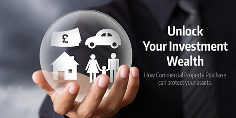 Tax Protection and Unlocking Wealth for Commercial Property Owners tickets