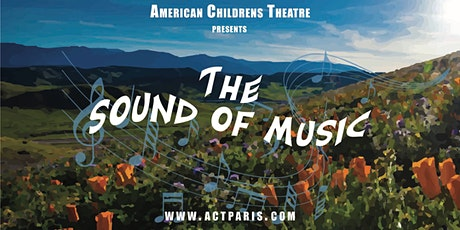The Sound of Music, by ACT All-Stars Performing Troupe tickets