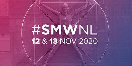 Social Media Week Holland (#SMWNL) 2020 tickets