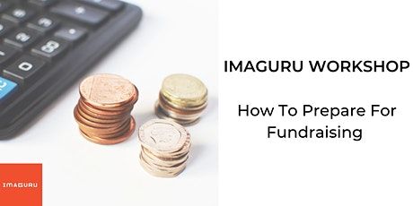 Workshop: How To Prepare For Fundraising tickets