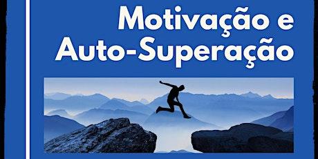 Workshop: Motivação e Auto-Superação bilhetes