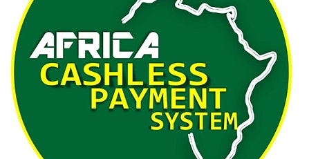Africa Cashless Payment Systems Conference tickets