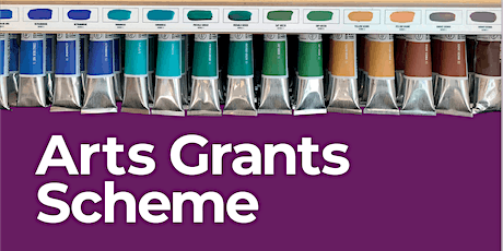 Arts Grants Information Sessions, Tuesday 7 April 2020  tickets