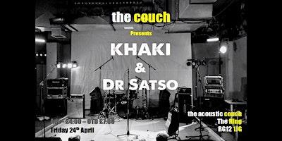 Khaki (+ Dr Satso)