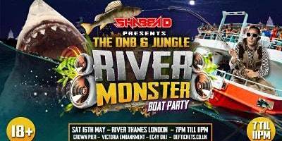 Shabba D presents an Exclusive 18+ VIP River Monster Boat Party Poster