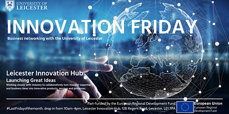 Innovation Friday at the Leicester Innovation Hub tickets