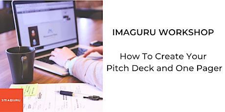 Workshop: How To Create Your Pitch Deck and One Pager tickets