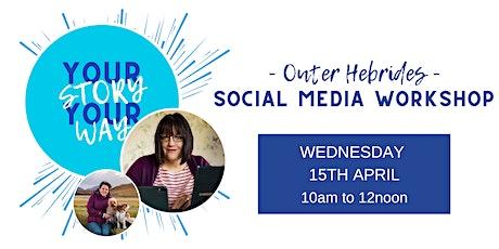 Outer Hebrides Social Media Workshop tickets