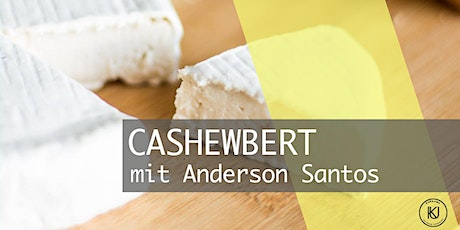Cashewbert - Nusskäserherstellung - Workshop mit Anderson Santos Silva Tickets