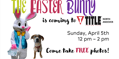 The Easter Bunny is coming to Title Boxing North Andover - POSTPONED tickets
