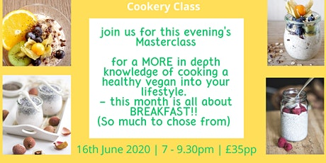 Vegan Evening Cookery Class tickets