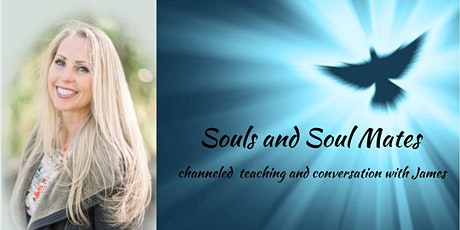 Souls and Soul Mates - a channeled conversation tickets
