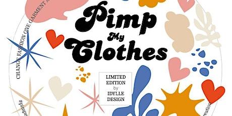 Pimp My Clothes #3 tickets
