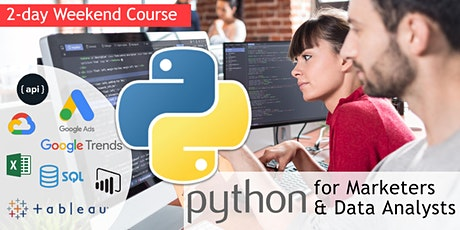 Python for Digital Marketers and Data Analysts [2-day weekend course] tickets