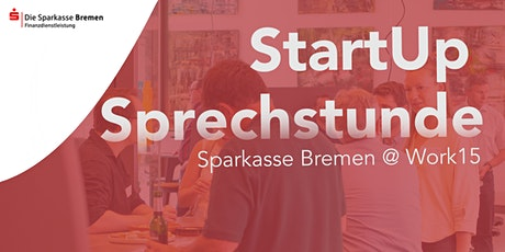 Startup Sprechstunde der Sparkasse Bremen Tickets