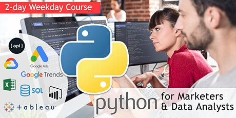 Python for Digital Marketers and Data Analysts [2-day weekday course] tickets