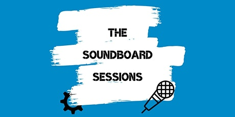 The Soundboard Sessions tickets