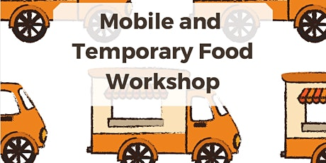 Mobile and Temporary Food Workshop tickets