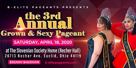 The 3rd Annual Grown & Sexy Pageant tickets