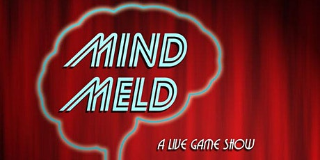 Mind Meld: A Live Game Show tickets