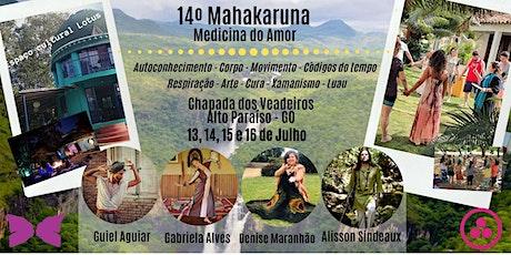 14º Imersão do Mahakaruna - Medicina do Amor ingressos
