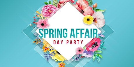 Spring Affair Day Party (Part 3) tickets