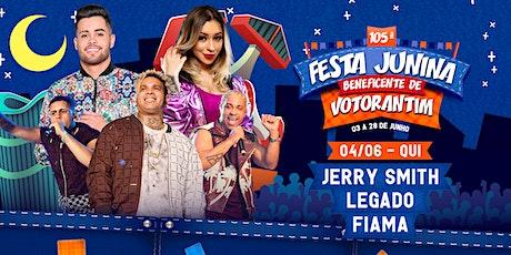JERRY SMITH, LEGADO E FIAMA - FESTA JUNINA BENEFICENTE DE VOTORANTIM 2020