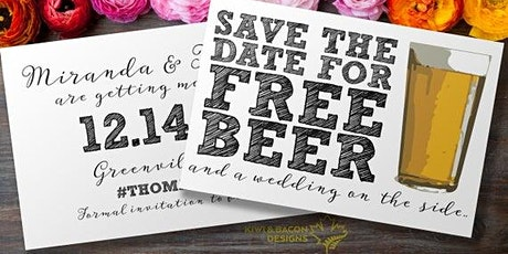 Wedding Planning Needs A Beer- First Round's On Us! tickets