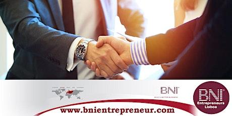 Club d'affaires franco-portugais à Lisbonne - BNI Entrepreneurs bilhetes