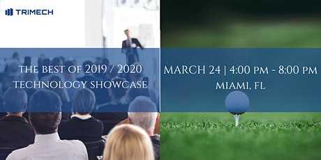 The Best of 2019 / 2020 Technology Showcase - Miami, FL tickets