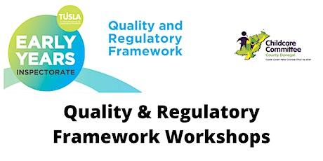 Quality & Regulatory Framework Workshop - Donegal Town tickets