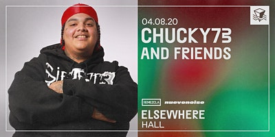 Nuevo+Noise%3A+Chucky73+and+Friends+%40+Elsewhere