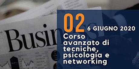 School of Sales - 2° Parte - Corso avanzato di tecniche, psicologia e networking biglietti
