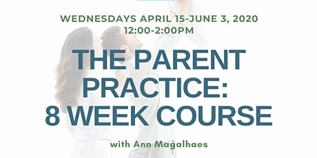 The Parent Practice: 8 Week Course tickets