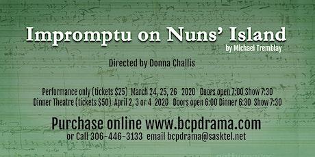 Impromptu on Nuns' Island - Dinner Theatre tickets