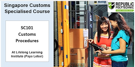 Singapore Customs - SC101 Customs Procedures (2 days) tickets
