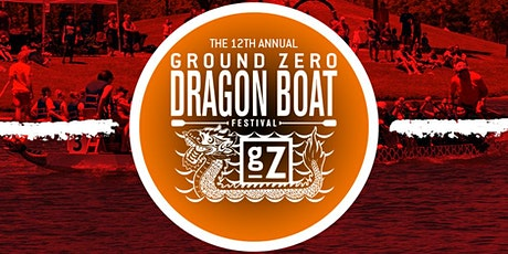 Ground Zero's 12th Annual Dragon Boat Festival tickets