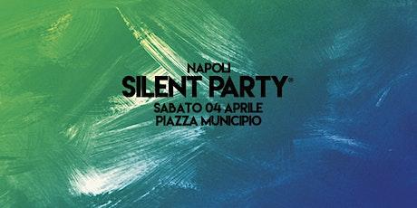 ☊ Silent Party® ☊ Napoli Piazza Municipio 04.04 biglietti