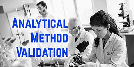 Analytical Method Validation under Good Laboratory Practices (GLPs) tickets