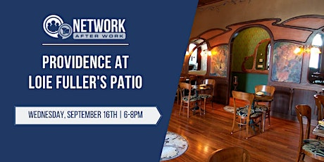 Network After Work Providence at Loie Fuller's Patio tickets