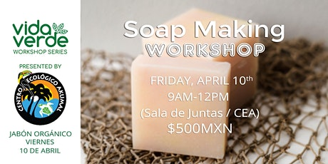 Taller de Jabón artesanal / Workshop Soap Making boletos
