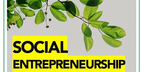 SOCIAL ENTREPRENEURSHIP tickets