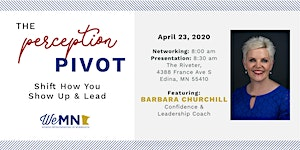 """""""The Perception Pivot™: Shift How You Show Up and Lead"""""""
