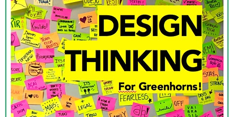 DESIGN THINKING for Greenhorns! Tickets