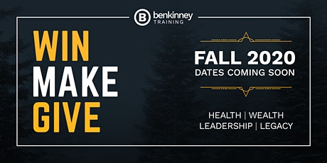 Win Make Give 2020 - A Ben Kinney Training Event tickets
