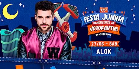 ALOK - FESTA JUNINA BENEFICENTE DE VOTORANTIM 2020 bilhetes